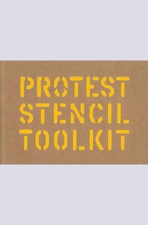 Книга - Protest Stencil Toolkit