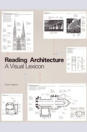 Книга - Reading Architecture: A Visual Lexicon