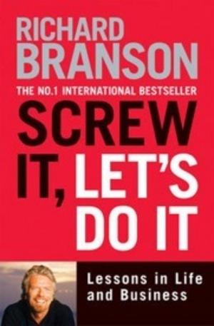 Книга - Screw it, Lets Do it