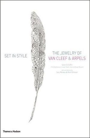 Книга - Set in Style: The Jewelry of Van Cleef & Arpel