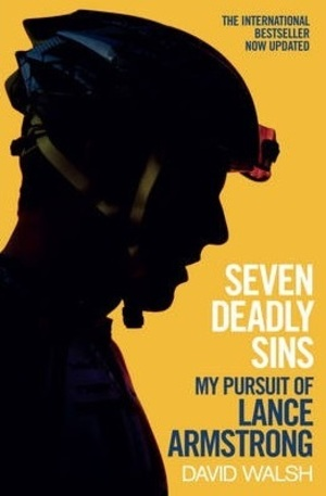 Книга - Seven Deadly Sins: My Pursuit of Lance Armstrong