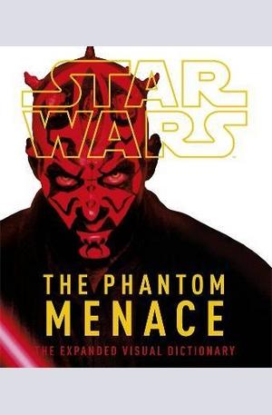 Книга - Star Wars Episode I The Phantom Menace The Expanded Visual Dictionary