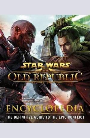 Книга - Star Wars the Old Republic Encyclopedia