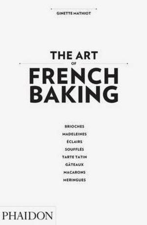 Книга - The Art of French Baking