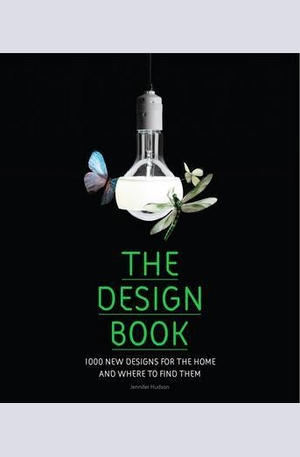 Книга - The Design Book: 1000 New Designs for the Home and Where to Find Them
