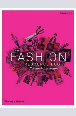 Книга - The Fashion Resource Book: Research for Design