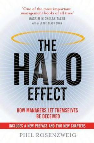 Книга - The Halo Effect: How Managers Let Themselves be Deceived
