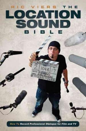 Книга - The Location Sound Bible