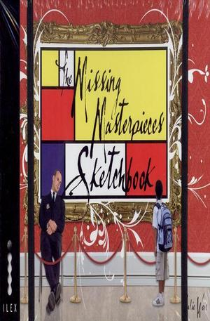 Книга - The Missing Masterpieces Sketchbook