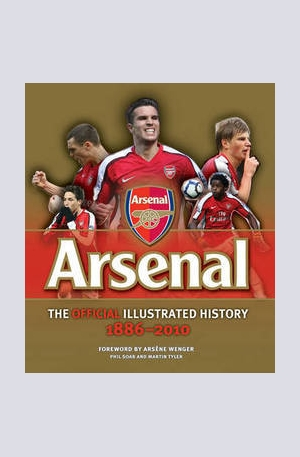 Книга - The Official Illustrated History of Arsenal 1886-2010