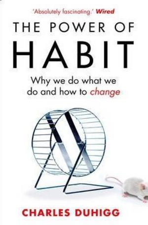 Книга - The Power of Habit: Why We Do What We Do, and How to Change