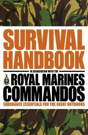 Книга - The Survival Handbook in Association with the Royal Marines Commandos
