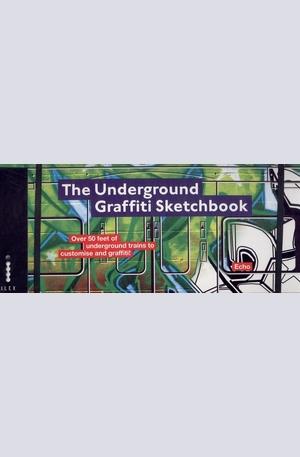 Книга - The Underground Graffiti Sketchbook