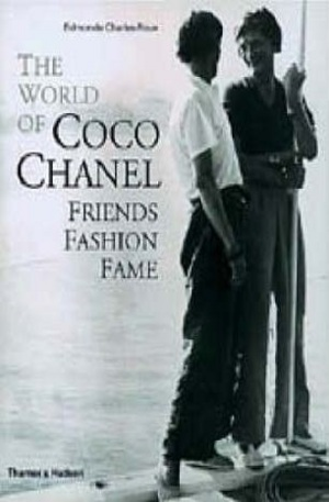 Книга - The World of Coco Chanel: Friends, Fashion, Fame