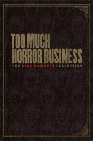 Книга - Too Much Horror Business