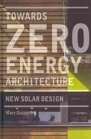 Книга - Towards Zero Energy Architecture