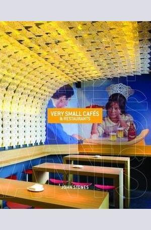 Книга - Very Small Cafes & Restaurants