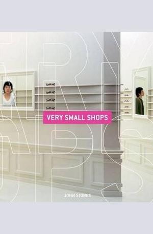 Книга - Very Small Shops