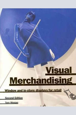 Книга - Visual Merchandising: Window and In-Store Displays for Retail