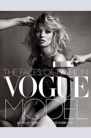 Книга - Vogue Model: The Faces of Fashion