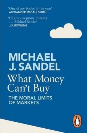 Книга - What Money Cant Buy: The Moral Limits of Markets