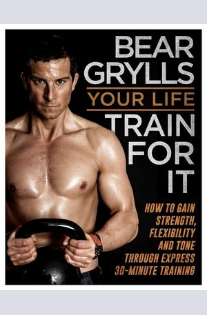 Книга - Your Life - Train for it