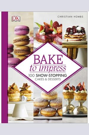 Книга - Bake to Impress