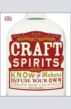 Книга - Craft Spirits