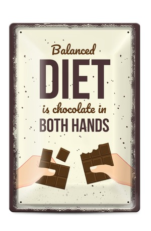 Продукт - Метална табелка - A4 - Balanced diet is chocolate in both hands