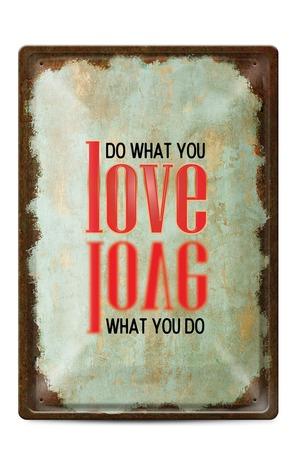 Продукт - Метална табелка - A4 - Do what you love, love what you do