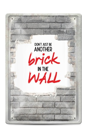 Продукт - Метална табелка - A4 - Don't just be another brick in the wall