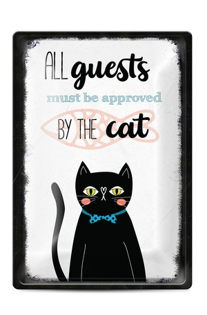 Продукт - Метална табелка - A4 - All guests must be approved by the CAT