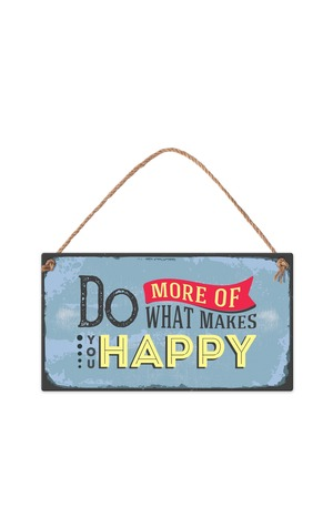 Продукт - Табелка за стена - Вместо картичка - Do more of what makes you happy