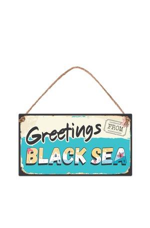 Продукт - Табелка - Greetings from Black sea