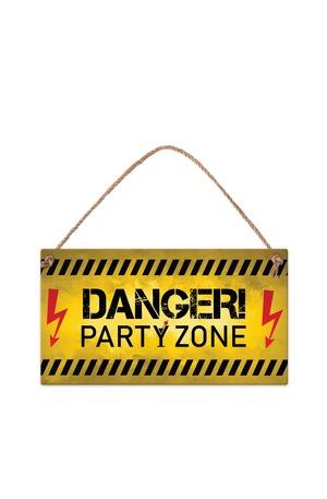 Продукт - Табелка - Danger! Party zone