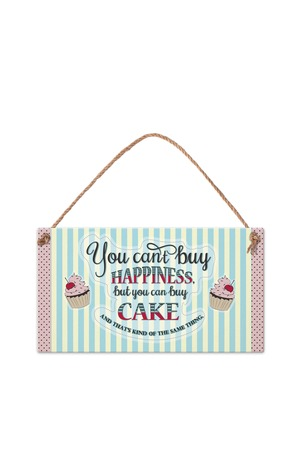 Продукт - Табелка - You can't buy happiness, but you can buy cake...