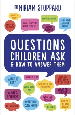 Книга - Questions Children Ask and How to Answer Them