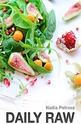 Daily Raw - Easy raw food recipes for beginners - epub