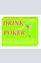 Drink Poker - една традиционна игра с нов привкус