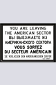 Метална картичка You Are Leaving The American Sector