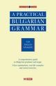 Practical Bulgarian Grammar